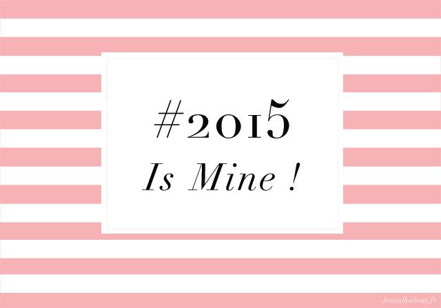 2015-Is-Mine